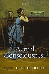 bokomslag Actual Consciousness