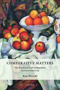 bokomslag Comparative Matters: The Renaissance of Comparative Constitutional Law