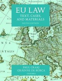 bokomslag EU Law: Text, Cases, and Materials