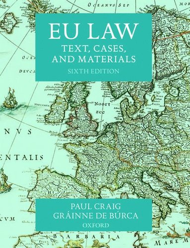 bokomslag EU Law: Text, Cases, and Materials