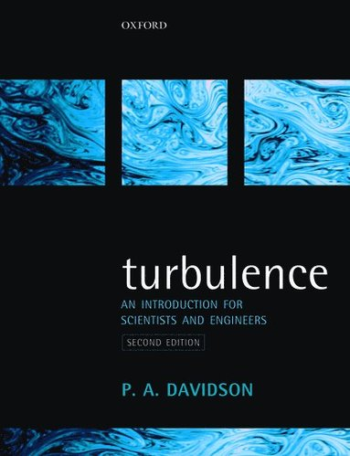 bokomslag Turbulence: An Introduction for Scientists and Engineers