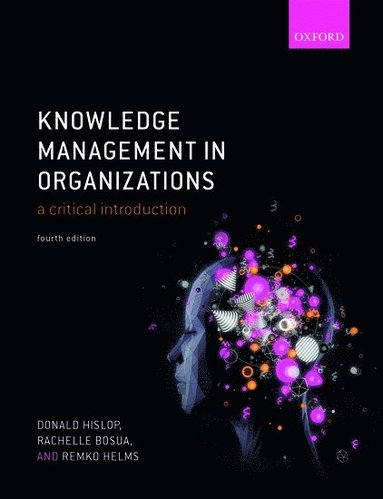 bokomslag Knowledge Management in Organizations: A critical introduction
