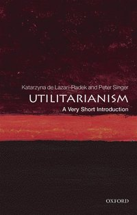 bokomslag Utilitarianism: a very short introduction