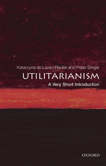 bokomslag Utilitarianism: a very short introduction