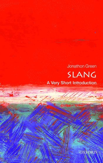 bokomslag Slang: a very short introduction