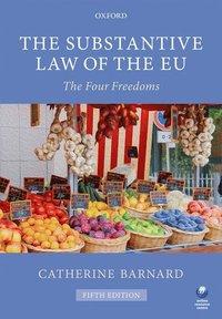 bokomslag Substantive law of the eu - the four freedoms