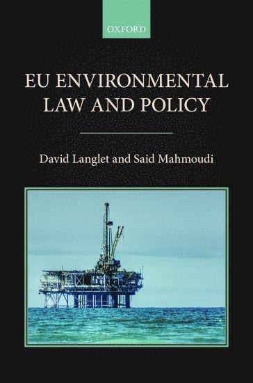bokomslag EU Environmental Law and Policy
