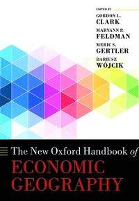 bokomslag The New Oxford Handbook of Economic Geography