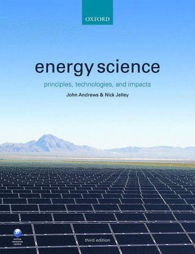 bokomslag Energy Science: Principles, Technologies, and Impacts