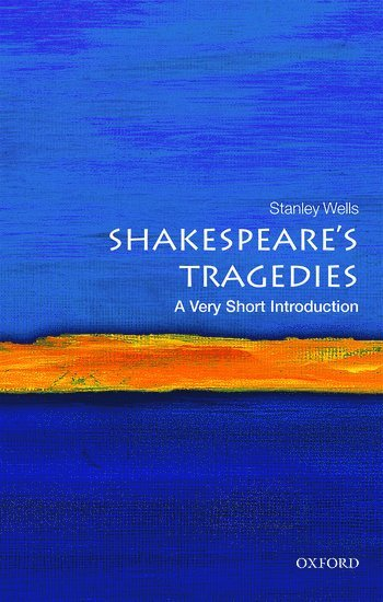 bokomslag Shakespeare's Tragedies: A Very Short Introduction