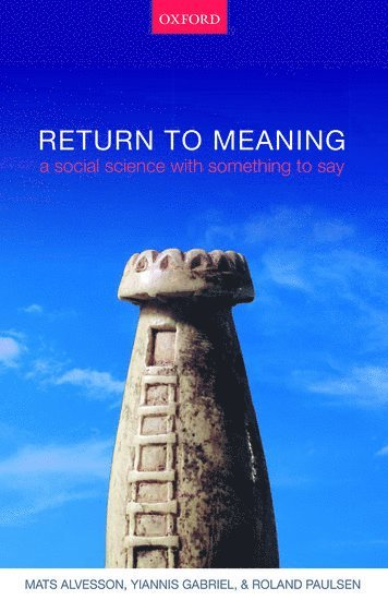 bokomslag Return to meaning - a social science with something to say