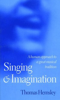bokomslag Singing and Imagination