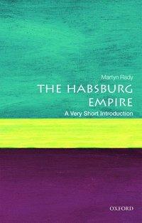 bokomslag The Habsburg Empire: A Very Short Introduction