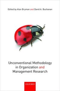 bokomslag Unconventional Methodology in Organization and Management Research