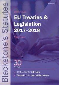 bokomslag Blackstone's EU Treaties & Legislation 2017-2018