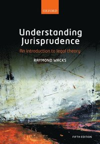 bokomslag Understanding jurisprudence - an introduction to legal theory