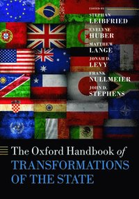 bokomslag The Oxford Handbook of Transformations of the State