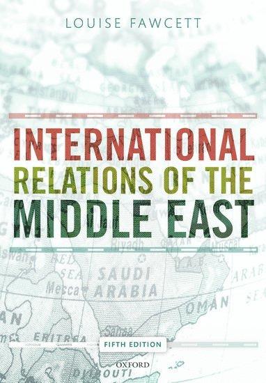 bokomslag International Relations of the Middle East