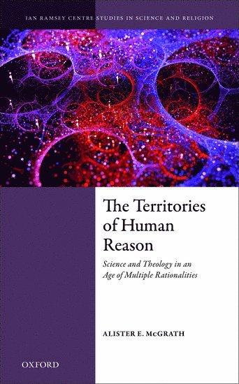 bokomslag The Territories of Human Reason