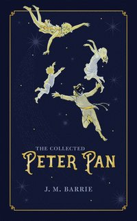 bokomslag The Collected Peter Pan