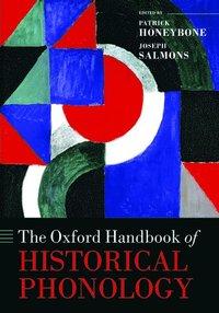 bokomslag The Oxford Handbook of Historical Phonology
