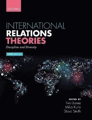 bokomslag International Relations Theories: Discipline and Diversity