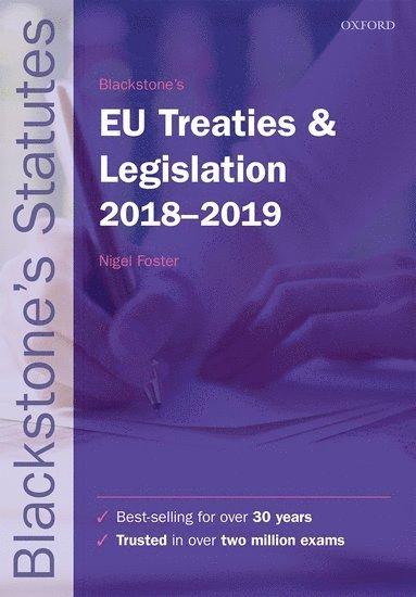 bokomslag Blackstone's EU Treaties & Legislation 2018-2019