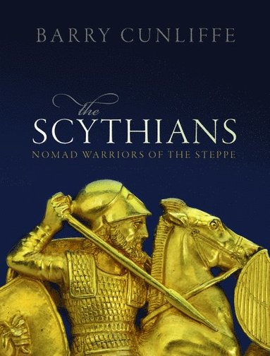 bokomslag The Scythians: Nomad Warriors of the Steppe