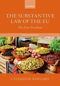 bokomslag The Substantive Law of the EU: The Four Freedoms