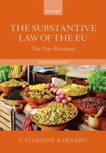 bokomslag The Substantive Law of the EU: The Four Freedoms