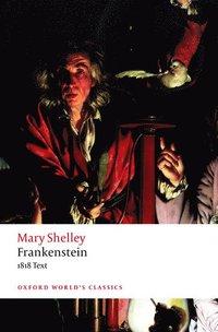 bokomslag Frankenstein: or `The Modern Prometheus': The 1818 Text