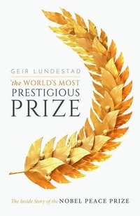 bokomslag The World's Most Prestigious Prize