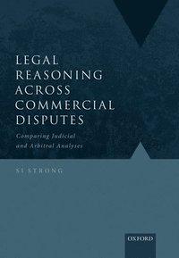 bokomslag Legal Reasoning Across Commercial Disputes