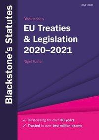 bokomslag Blackstone's EU Treaties & Legislation 2020-2021