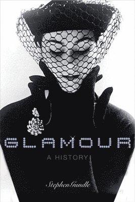 bokomslag Glamour: A History