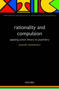 bokomslag Rationality and Compulsion