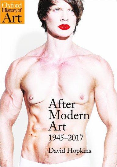 bokomslag After Modern Art: 1945-2017