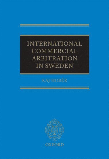 bokomslag International Commercial Arbitration in Sweden