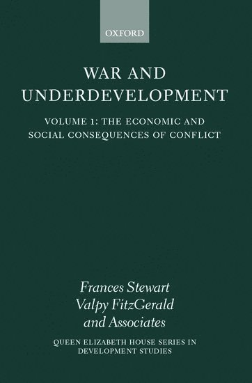 bokomslag War and Underdevelopment: Volume 1: The Economic and Social Consequences of Conflict