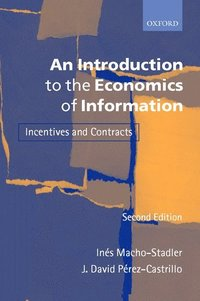 bokomslag An Introduction to the Economics of Information: Incentives and Contracts