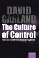 bokomslag The Culture of Control: Crime and Social Order in Contemporary Society