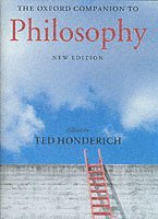 bokomslag The Oxford Companion to Philosophy