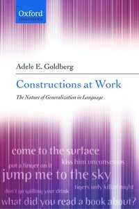 bokomslag Constructions at Work: The Nature of Generalization in Language