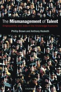 bokomslag The Mismanagement of Talent