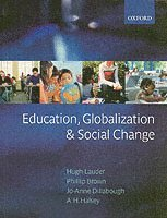 bokomslag Education, Globalization, and Social Change