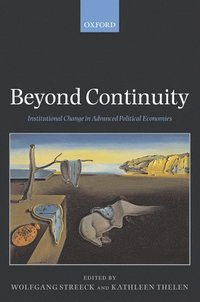 bokomslag Beyond Continuity: Institutional Change in Advanced Political Economies