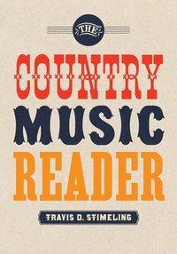 bokomslag The Country Music Reader