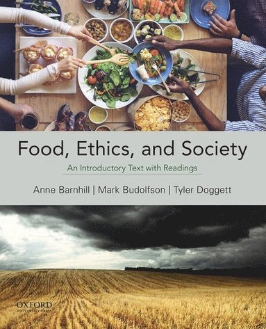 bokomslag Food, Ethics, and Society: An Introductory Text with Readings