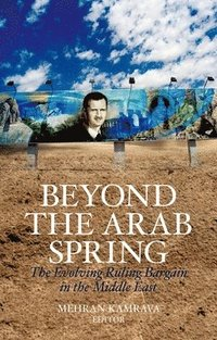bokomslag Beyond the Arab Spring: The Evolving Ruling Bargain in the Middle East