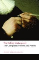 bokomslag The Complete Sonnets and Poems: The Oxford Shakespeare